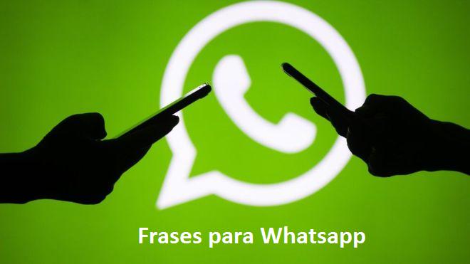 120 Frases Para Whatsapp Nunca Vistas2019